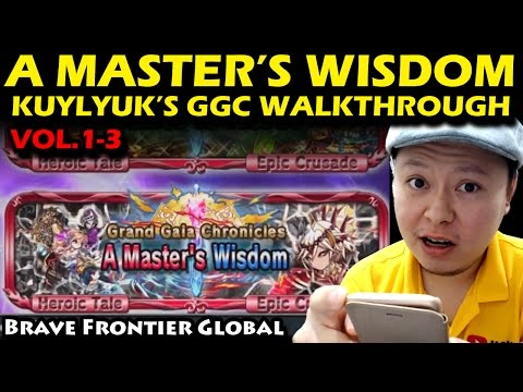 A Master's Wisdom - Grand Gaia Chronicles (GGC) Kulyuk's Chapter Vol 1-3 (Brave Frontier Global)