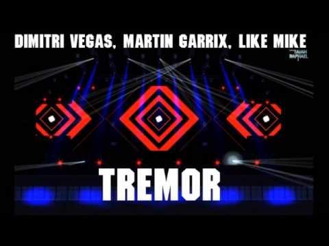 Dimitri Vegas, Martin Garrix, Like Mike - Tremor [Download]
