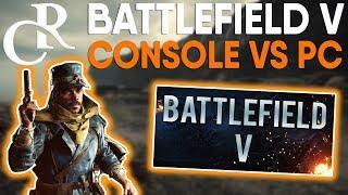 Console VS PC BALANCE - How To Balance BOTH PLATFORMS?! - Battlefield V