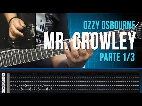 Mr. Crowley - Ozzy Osbourne - Parte1/3 - Como Tocar no TVCifras (Farofa)