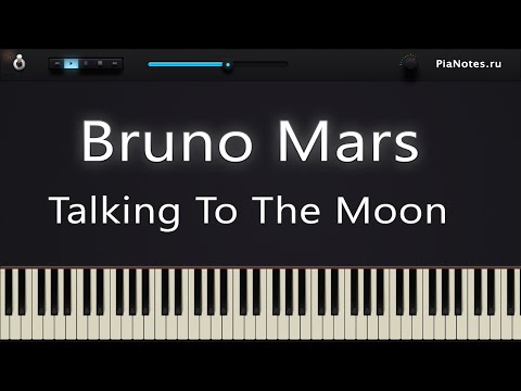 Bruno Mars - Talking To The Moon [ Piano Tutorial / Cover / Synthesia ] + MIDI