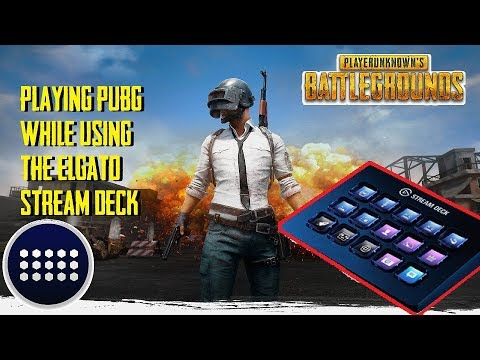 PUBG: Using the Elgato Stream Deck while playing PUBG!