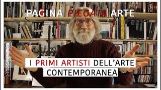 i PRIMI ARTISTI dell'ARTE CONTEMPORANEA -- terzo incontro Pagina Piegata Arte