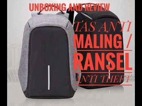 Unboxing And Review Tas Anti Maling / Ransel Anti Theft