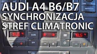 Synchronizacja stref Climatronic Audi A4 B6 / B7 (tips & tricks)