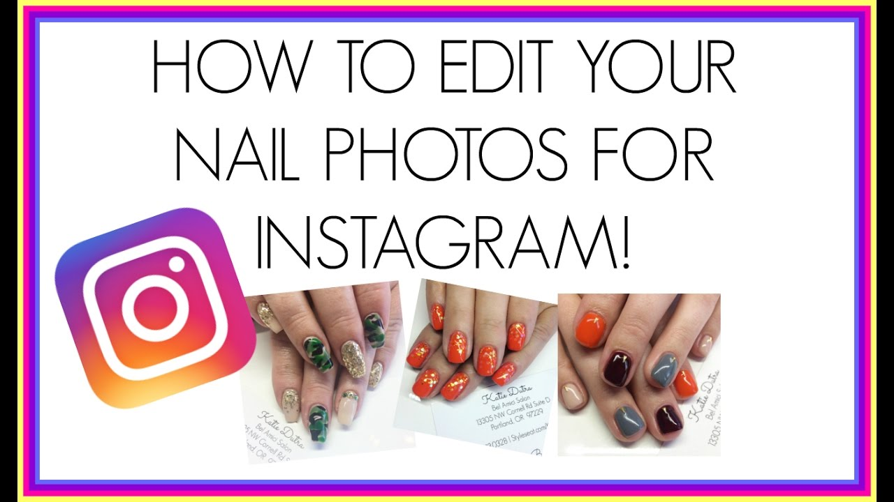 How to edit nail photos for instagram how to add a watermark youtube how to edit nail photos for instagram how to add a watermark ccuart Image collections
