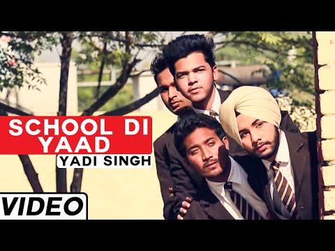 School Di Yaad Song By Yadi Singh | Latest Punjabi Songs 2015