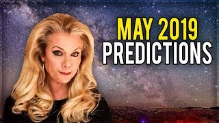 May 2019 Predictions: The BIG Change is Coming!