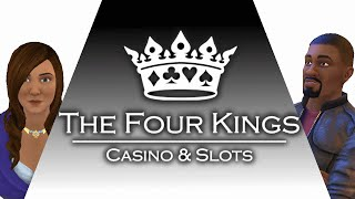 Welcome to The Four Kings Casino & Slots (Free-2-Play)