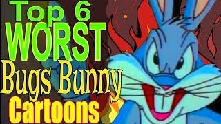 Top 6 Worst Bugs Bunny Cartoons