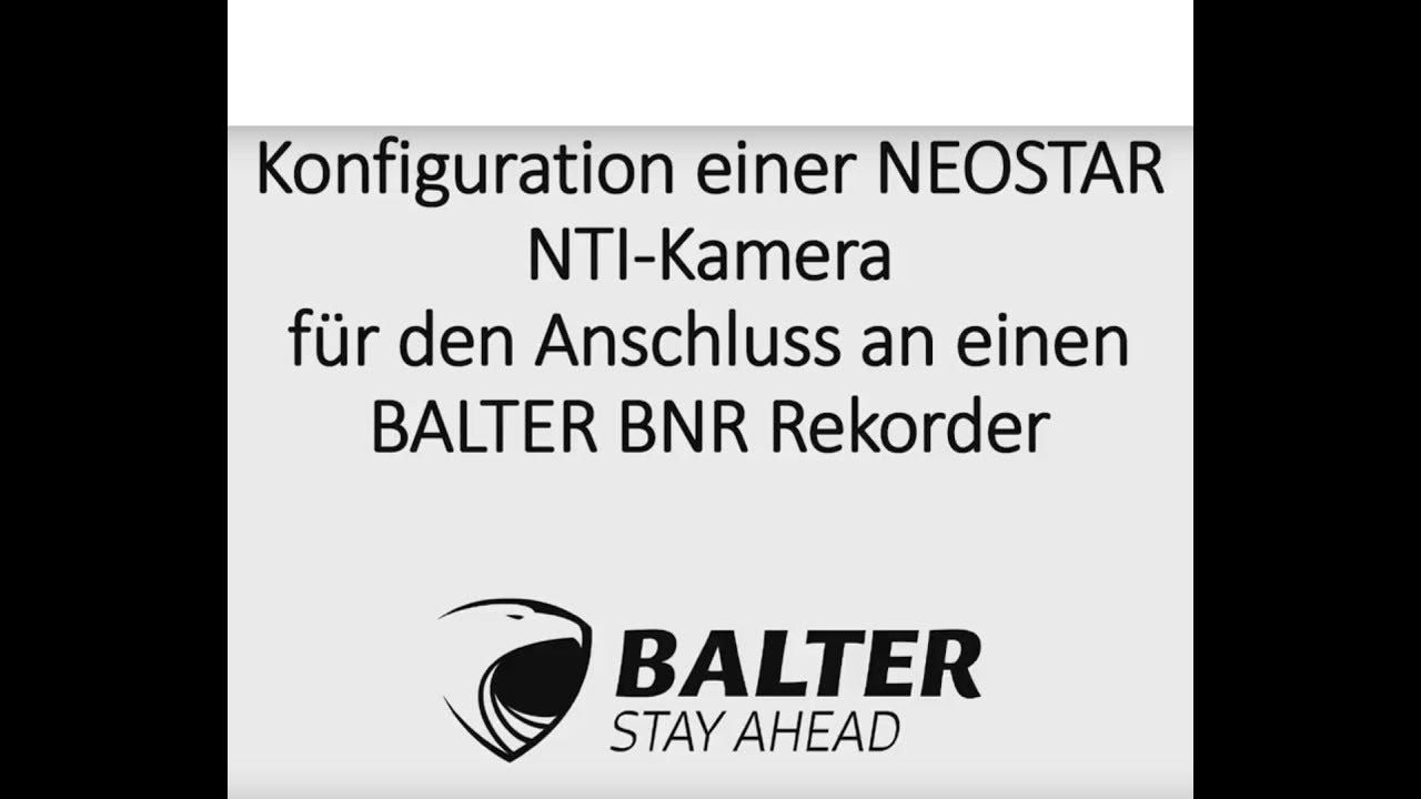 Anschluss einer Neostar IP Netzwekkamera an Balter BNR IP Netzwerk ...