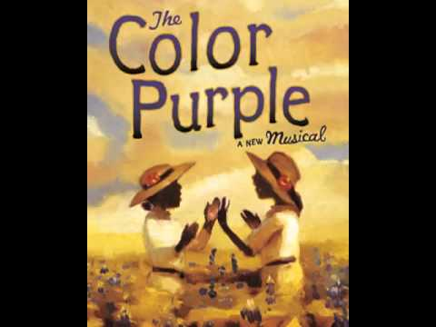 Color Purple on Broadway   Too Beautiful for Words