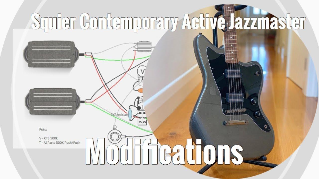 Modifying The Squier Contemporary Active Jazzmaster Youtube