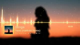 Simge - Yanki (HaMidM Remix)