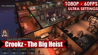 Crookz - The Big Heist gameplay PC HD [1080p/60fps]