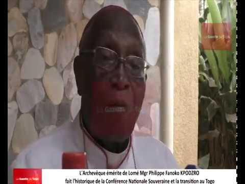 Mgr KPODZRO fait l'historique de la Conférence Nationale Souveraine et de la transition au Togo