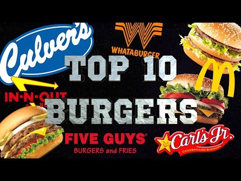 TOP 10 FAST FOOD BURGERS IN THE USA