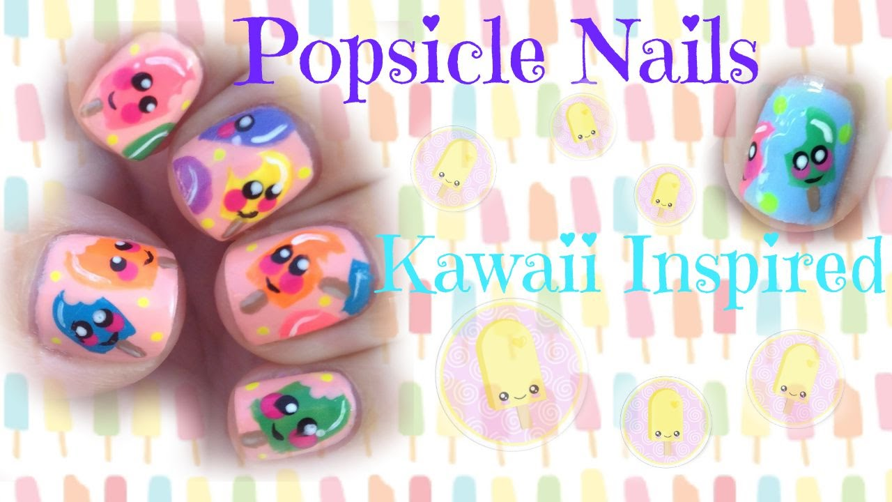 Popsicle Nail Art Tutorial Kawaii Inspired - YouTube