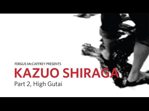 Part 2 | Kazuo Shiraga: High Gutai