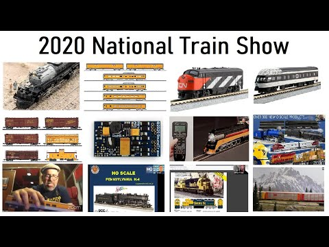 2020 National Train Show – Virtual – New Announcements All Scales!