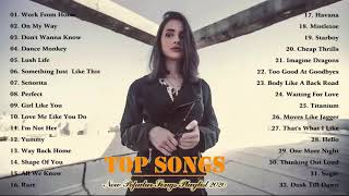 Top Hits 2020 - On My Way, Dance Monkey, Rare, Yummy, Work From Home, Señorita - Top Songs