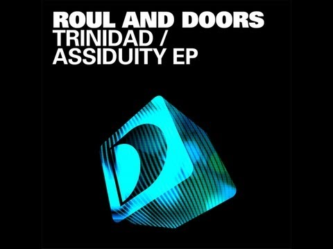 Roul And Doors Trinidad - Assiduity EP