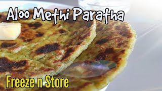 Aloo Methi Paratha Recipe ll Freeze and Store ll by Cooking with Benazir