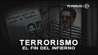 Terrorismo: el fin del infierno [INFORME ESPECIAL]