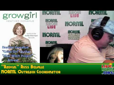 NORML SHOW LIVE #833 - Actress/Author Heather Donahue; Comedian Todd Armstrong