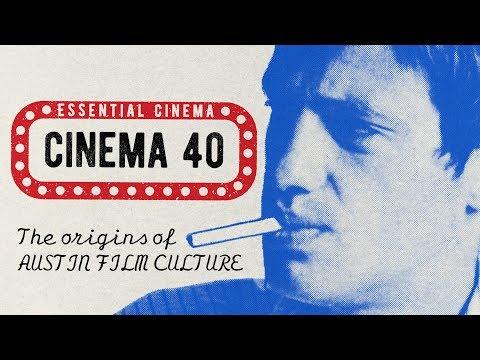 Essential Cinema: Cinema 40 - Trailer | Nov 2019 | Austin Film Society