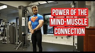 "How Pro Bodybuilders Use Their ""Mind Muscle Connection"" To Build a God-Like Physique"