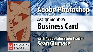 Video 05 Personal Business Card and the Design Process - CIS20 Adobe Photoshop