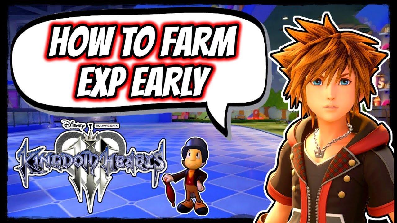 Kingdom Hearts 3 How To Farm Exp Early Youtube