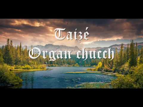 Taizé - Organ Church ( FULL ALBUM )