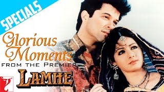 Glorious Moments from the Premier | Lamhe | Anil Kapoor | Sridevi