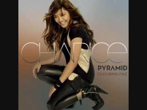 Pyramid - Charice Ft. IYAZ (- DjX  REMIX -)
