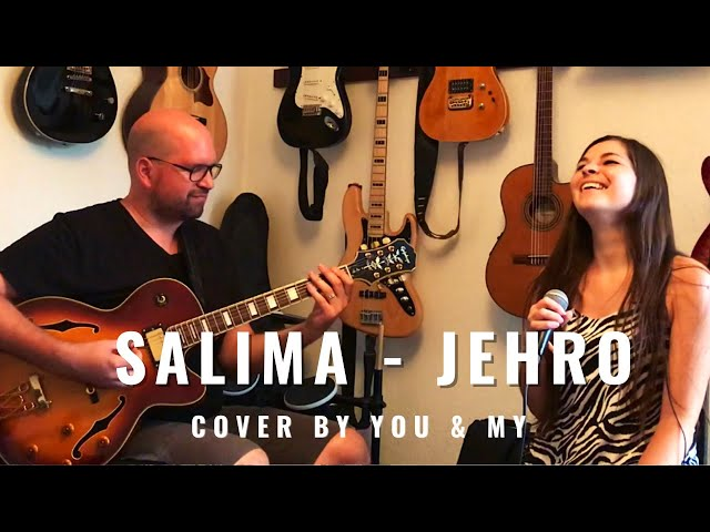 Salima - Jehro (acoustic cover by You & My, voice and guitar)
