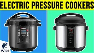 10 Best Electric Pressure Cookers 2019