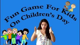Childrens Day Game For Kids| Birthday Party Games