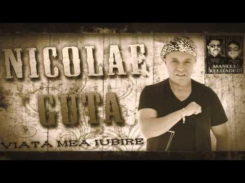 NICOLAE GUTA - Viata mea iubire (manele hit)