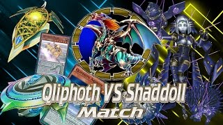 YuGiOh: Qliphoth vs Shaddoll - Match