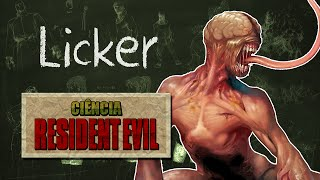 LICKERS - Ciência Resident Evil