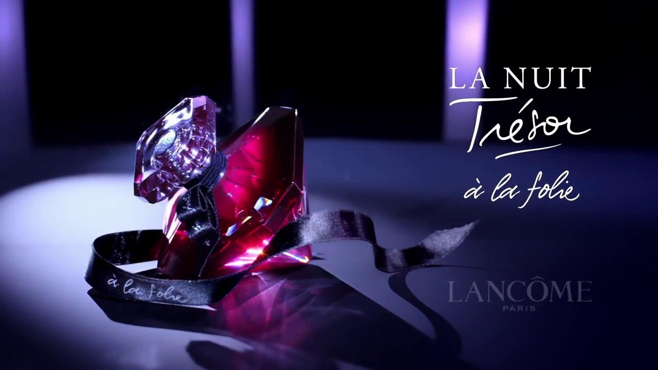 6f03ace2f La Nuit Trésor à la folie parfum Lancôme - YouTube
