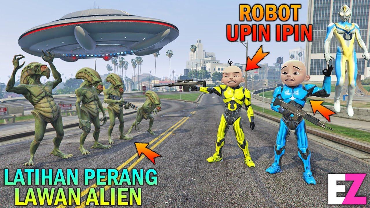 Download ROBOT UPIN IPIN DILATIH PERANG LAWAN ALIEN, PESAWAT UFO DIREBUT - GTA 5 BOCIL SULTAN