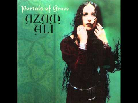 Azam Ali - Portals of Grace - O Felix - 12th Century Latin