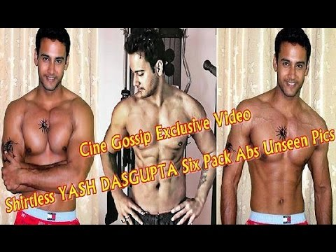 Yash Dasgupta Shirtless Hot Body Showing Six Pack Abs | Yash Dasgupta Gym Workout Unseen Pics