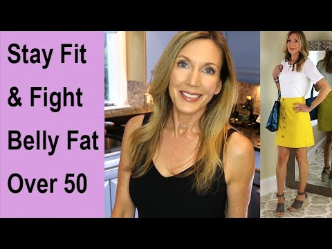 How I Stay Fit + Reduce Belly Fat Over 50!