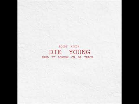 Roddy Ricch - Die Young (rapsandhustles.com)