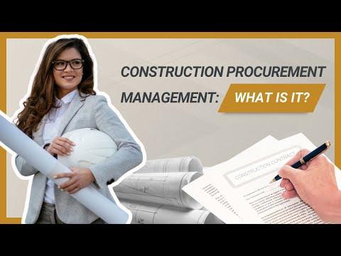 Construction Procurement Management - What is it?
