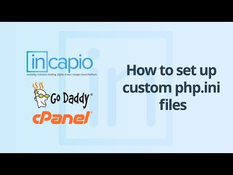 How To Set Up Custom Php.ini Files 2018 | GoDaddy | CPanel | Web Hosting.